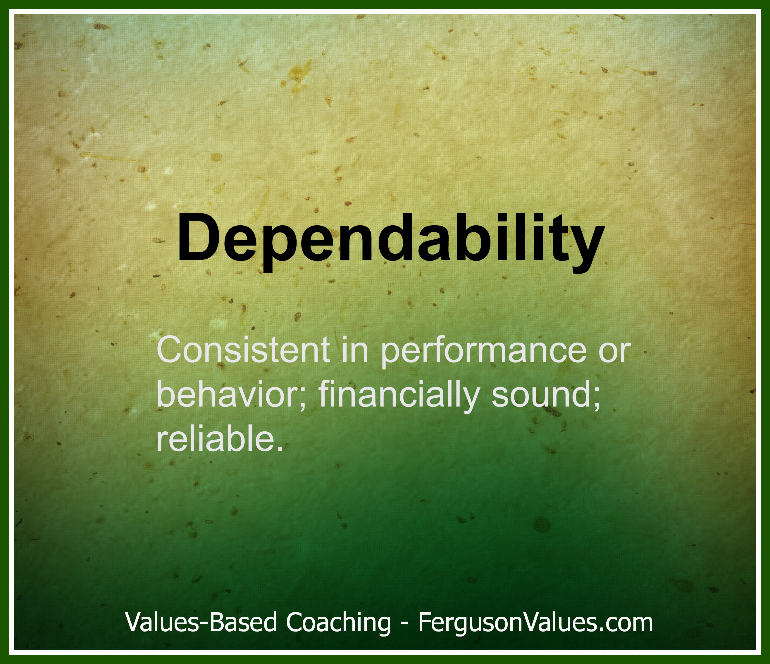 The Value of Dependability in Marketing | Ferguson Values