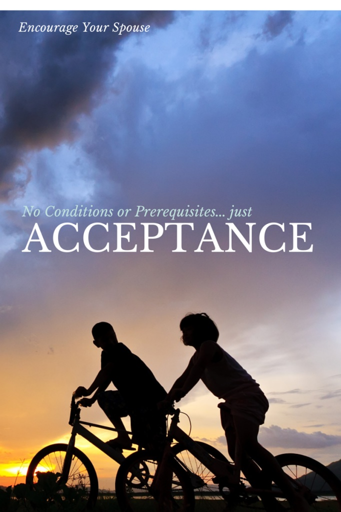 No Conditions or Prerequisites: Just Acceptance