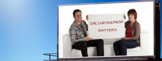 Encouragement Matters